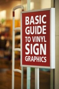 Basic Guide to Vinyl Sign Graphics