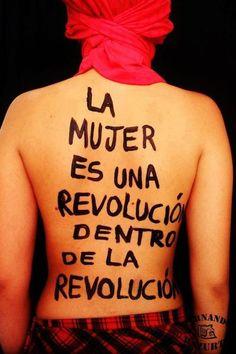 A mulher é uma revolução dentro da revolução  #mulher