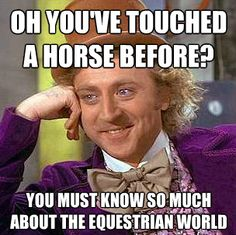"""People who've never ridden and they're like """"it easy, all you do is sit there."""" Then ride a little, and tell me why you are so sore???"""