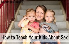 """""""The talk"""" is no longer enough. For parents, this can be frightening. Here are 8 principles for teaching your kids about sex. Parallel Parenting, Every Mom Needs, How To Teach Kids, Time Kids, Happy Birthday Images, Going Back To School, Little Babies, Kids And Parenting, Teaching Kids"""