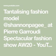 Tantalising fashion model at Pierre Garroudi Spectacular fashion show Fashion Models, Fashion Show, Social Media, Youtube, Runway Fashion, Modeling, Social Networks, Fashion, Youtubers