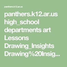 panthers.k12.ar.us high_school departments art Lessons Drawing_Insights Drawing%20Insight%20-%20Linear%20Perspective.pdf