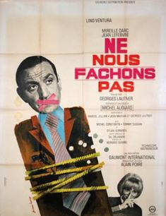 Ne nous fâchons pas [Poster, 1 of 6 high-resolution movie posters in this group. Movie Theater, Movie Stars, Movie Tv, Michel Constantin, Jean Lefebvre, Films Cinema, Movies And Series, French Movies, Showgirls