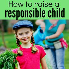 Raising kids to be responsible adults & stopping entitlement