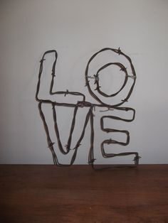 Barbed wire LOVE decoration!! Must make!