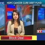 Dhirendra's view on HDFC cancer cure debt fund