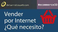 Vender por Internet ¿Qué necesito? #ecommerceIO: http://youtu.be/dCFUx8BbQds