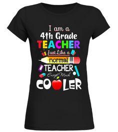 Im a Fourth Grade Teacher except much cooler T-Shirt