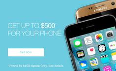 Get up to $500 for your phone -- Sell now