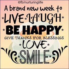 Smile its a brand new week monday monday quotes happy monday have a great week… Good Morning Happy Monday, Monday Morning Quotes, Happy Monday Quotes, Monday Humor Quotes, Monday Motivation Quotes, Have A Happy Day, Funny Quotes, Morning Sayings, Motivation Psychology