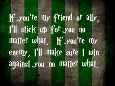 Slytherin House Pride. (I was sorted into Slytherin on Pottermore)