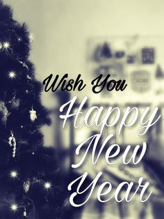 Happy New Year 2019 - Wishes, Quotes, Images, Messages, Greeting Cards and Happy New Year Wishes, Happy New Year 2019, Short Messages, Wish Quotes, Wishes Images, Cool Words, Greeting Cards, Holidays, Sayings