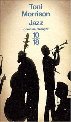 Jazz, (Jazz, 1992), Toni Morrison, traduction Pierre Alien