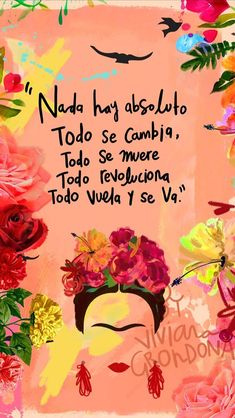 57 Short Inspirational Quotes We Love – Best Positive Affirmations for Success Frida Quotes, Me Quotes, Wallpaper Quotes, Iphone Wallpaper, Diego Rivera, More Than Words, Spanish Quotes, Positive Quotes, Inspirational Quotes