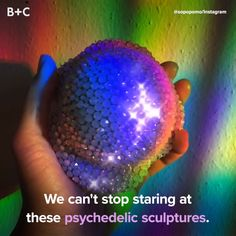 It doesn't get cooler than these psychedelic sculptures.
