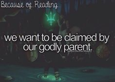 Because of reading, we want to be claimed by our godly parent. Yes... I've been waiting.