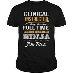 CLINICAL INSTRUCTOR - NINJA NEW T-SHIRTS, HOODIES (22.99$ ==► Shopping Now) #clinical #instructor #- #ninja #new #shirts #tshirt #hoodie #sweatshirt #fashion #style