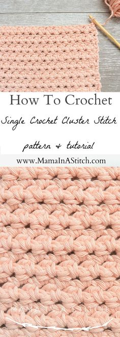 Crochet Stitches Patterns How To Crochet the Single Crochet Cluster Stitch via Such a simple pattern with a free tutorial for the gorgeous crochet cluster stitch!