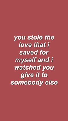 Quotes you did and then departed like a leaf in a wind storm. If you ever read this u caused me not to trust the words of anyone who says they love me cause it's what u prove that means loving him or her not saying it then give it to someone else.