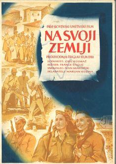 Prvi slovenski dolgometražni umetniški celovečerni film Na svoji zemlji iz leta 1948