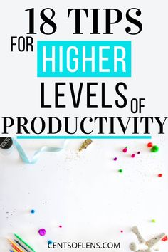 Do you struggle with productivity? Find out how you can achieve higher levels of productivity today with these 18 tips! #productivity #productivitytips #productivehabits #productivityhacks #lifehacks #getstuffdone