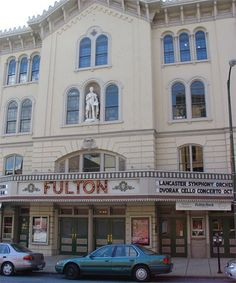 The Fulton Opera House in Lancaster Pa