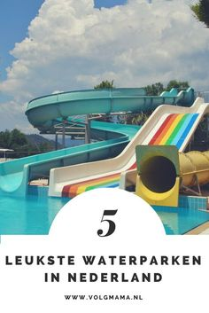 Top 5 leukste waterparken in Nederland. Met glijbanen! Welke ga jij bezoeken deze zomer? Camping With Kids, Travel With Kids, Family Travel, Places In Europe, Places To See, Parks, Days Out With Kids, Beautiful Places In The World, Travel List