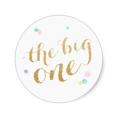 Girly First Birthday Sticker Round Sticker | The Big one Theme - great for favor bags or other party decorating