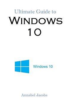 Windows 10: Ultimate Guide to Windows 10 by Annabel Jacobs http://www.amazon.com/dp/B019U7YI2O/ref=cm_sw_r_pi_dp_5YwUwb1ZJFZTN