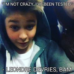 Leondre Devries - 'I'm not crazy, I've been tested'