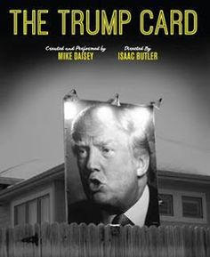 THE TRUMP CARD, La Jolla Playhouse 10/6/16.  Very funny but thought provoking.