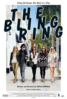The Bling Ring I can't wait to see this!
