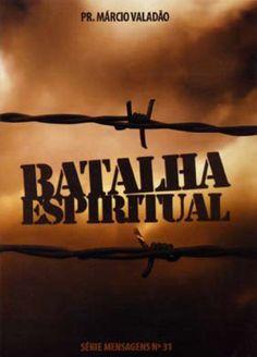 Livro Batalha Espiritual (Márcio Valadão) DOWNLOAD COMPLETO