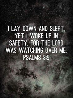The lord will always watch over us