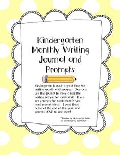 Kindergarten Monthly Writing Journals - A journal page and prompts for once a month in kindergarten to show their amazing growth from Sept-June $