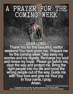 A PRAYER FOR THE COMING WEEK.