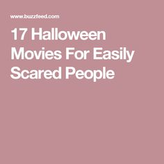 17 Halloween Movies For Easily Scared People