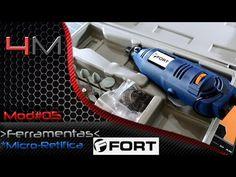 Mod#05 - Ferramentas - Micro Retifica Fort FT4510   Tec4Mod - YouTube
