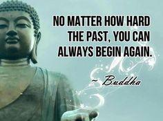 - Siddhartha Gautama