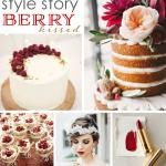 Style Story: Berry Kissed