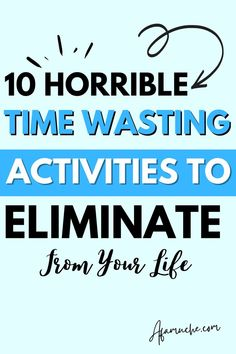 What are time wasters and how to overcome them, what are time stealer? Time wasting activities in the workplace, common time wasters for students, what are the top 15 time wasters?