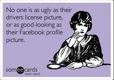 no one is as ugly or good-looking as those photos