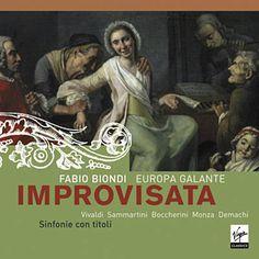 Sinfonia in F major (Le campane di Roma): III Presto - Fabio Biondi/Europa Galante