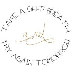 tip tuesday: deep breath