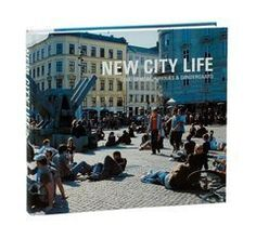 New City Life by Jan Gehl.