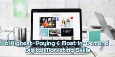 6 Highest-Paying & Most In-Demand Digital Marketing Skills- CareerMetis.com Marketing Jobs, Mobile Marketing, Content Marketing, Digital Marketing, Seo Consultant, Media Specialist, Career Options, Color Psychology, Email Campaign