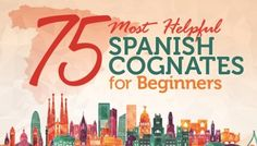 Remembering cognates is the fastest way to learn Spanish! Check out this fun infographic to quickly learn 75 easy cognates in Spanish. Spanish Cognates, Spanish Vocabulary, Spanish Language Learning, Learn A New Language, Teaching Spanish, Spanish Grammar, Dual Language, Spanish English, Spanish Words