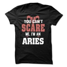 You Cant Scare Me - Aries - #mens shirt #tee dress. GET YOURS => https://www.sunfrog.com/LifeStyle/You-Cant-Scare-Me--Aries-58010776-Guys.html?68278