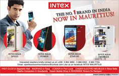 Xpert Touch Communications: INTEX SMARTPHONES – NOW IN MAURITIUS ! Info: 5862 3890 / 5886 0202