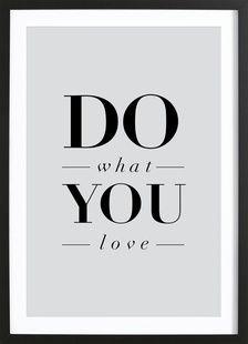 Do What You Love - THE MOTIVATED TYPE - Affiche sous cadre en bois
